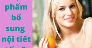 thực phẩm bổ sung nội tiết tố nữ